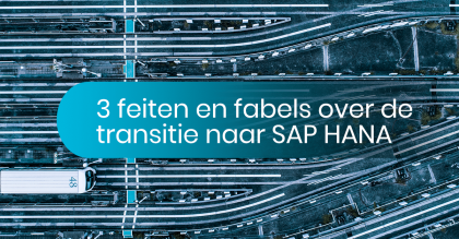 3 facts and 3 fables about the transition to SAP HANA
