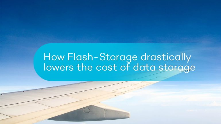 How Flash-Storage drastically lowers the cost of data storage