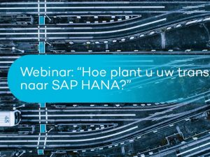 Webinar: How to plan your transition to SAP HANA?