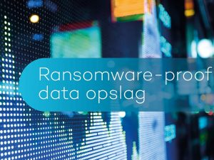 Ransomware-proof data opslag